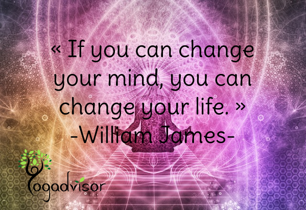 If you can change your mind, you can change your life - William James